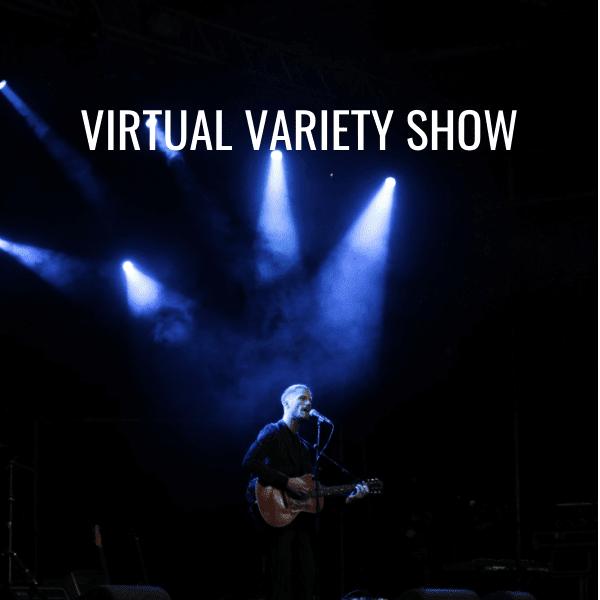 Virtual Variety Show